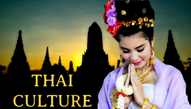 THAI CULTURE, THAILAND, TRADITIONS, BELIEFS, HISTORY, ISLAND INF